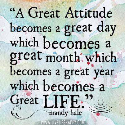 A Great Attitude is Where Easy Living Begins