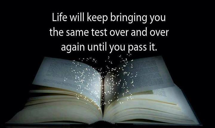Life will keep bringing you the same test over and over again until you pass it - This is Where Easy Living Begins