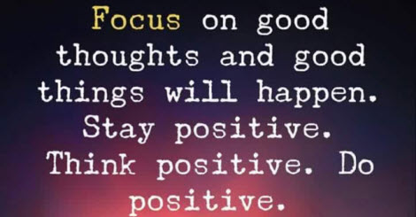Focus on good thoughts and good things will happen. This is Where Easy Living begins