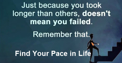 Find Your Pace in Life